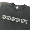 80's 'If Assholes Could Fly' T-Shirt