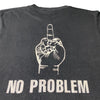 Late 80's 'No Problem' T-Shirt