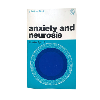1970 Edition Anxiety & Neurosis Penguin Book