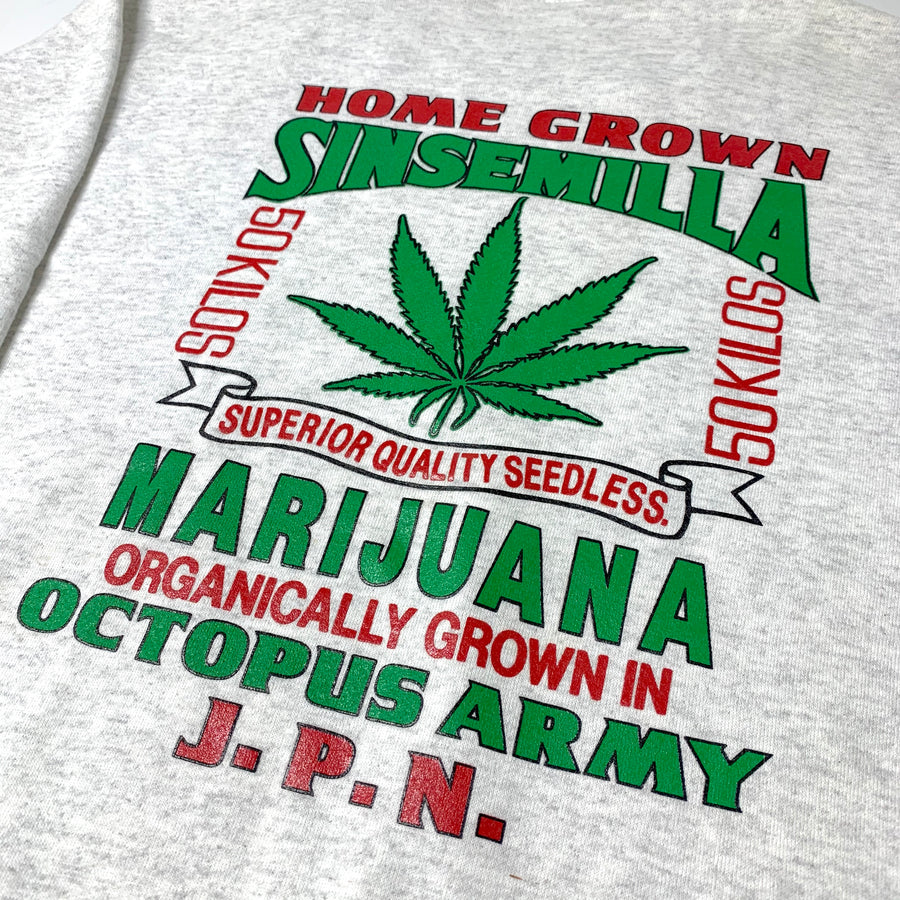 90's Home Grown Sinsemilla Weed Sweatshirt