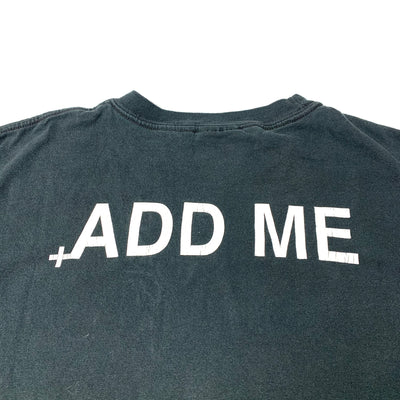 Early 00's MySpace +Add Me T-Shirt