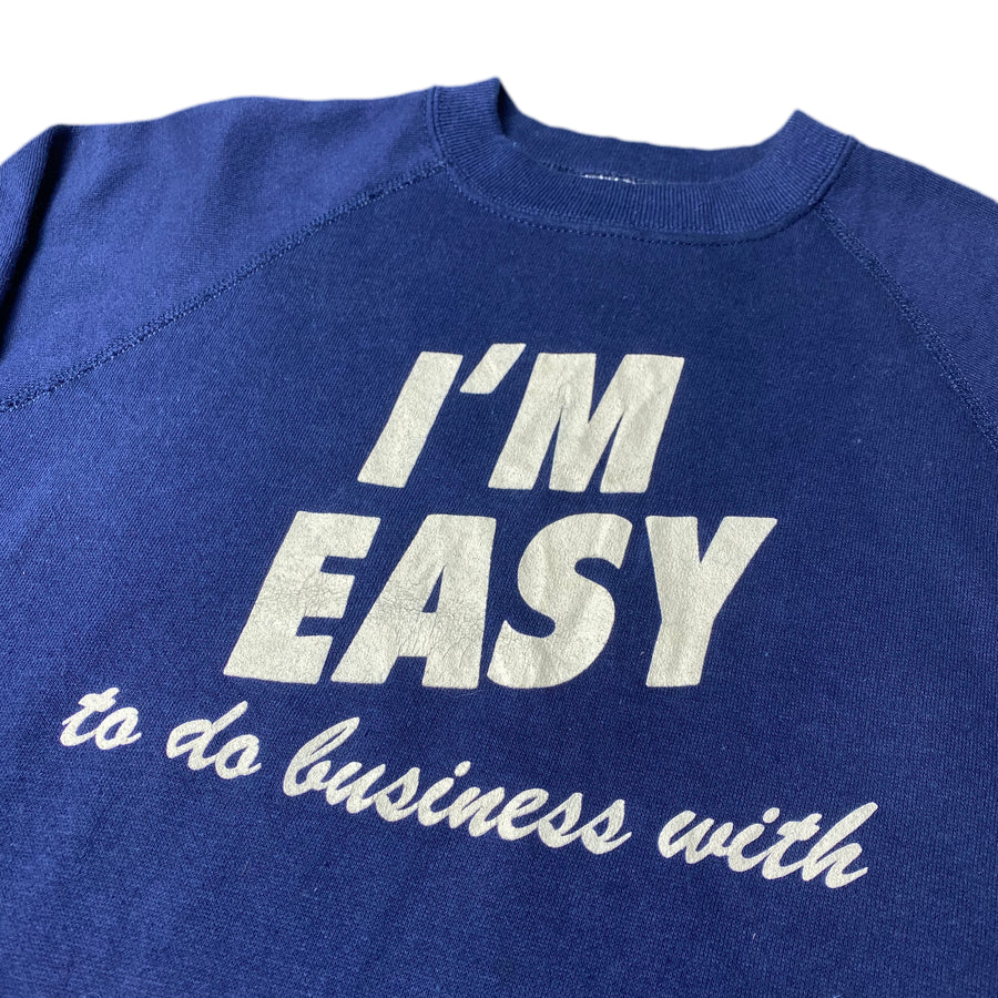 80's 'I'm Easy' Sweatshirt