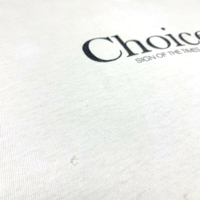 1991 Choice Sign of the Times T-Shirt