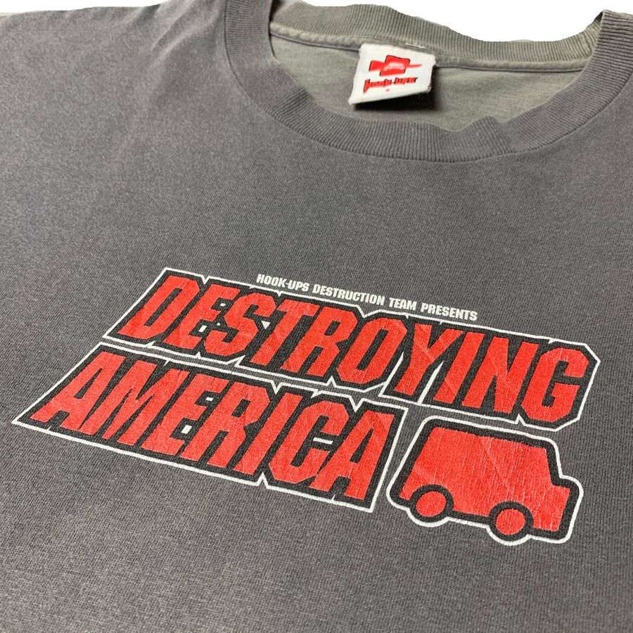 2001 Hook-Ups Destroying America T-Shirt