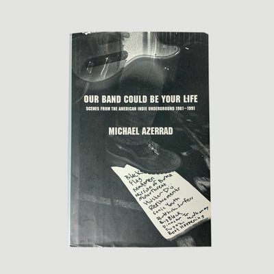 2001 Michael Azerrad 'Our Band Could Be Your Life' US 1st Edition
