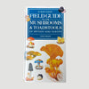 1994 David Pegler 'Field Guide to the Mushrooms and Toadstools of Britain and Europe'