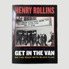 2004 Henry Rollins 'Get In The Van'