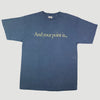 Mid 90's 'And your point is...' T-Shirt