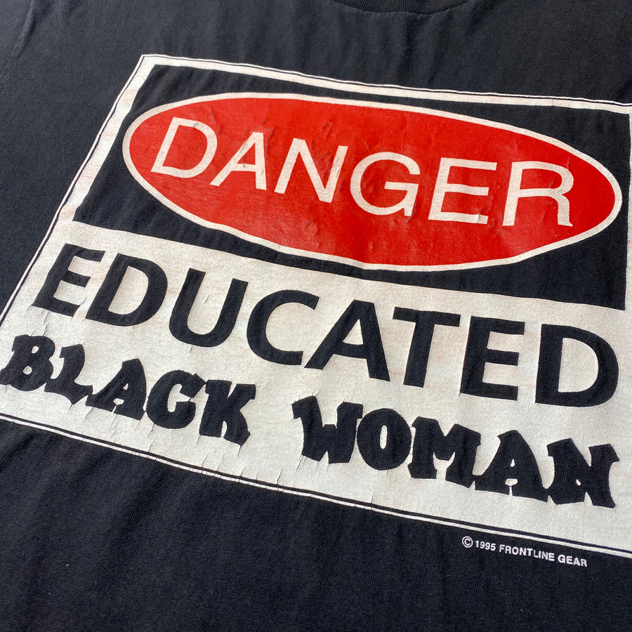1995 'Educated Black Woman' T-Shirt