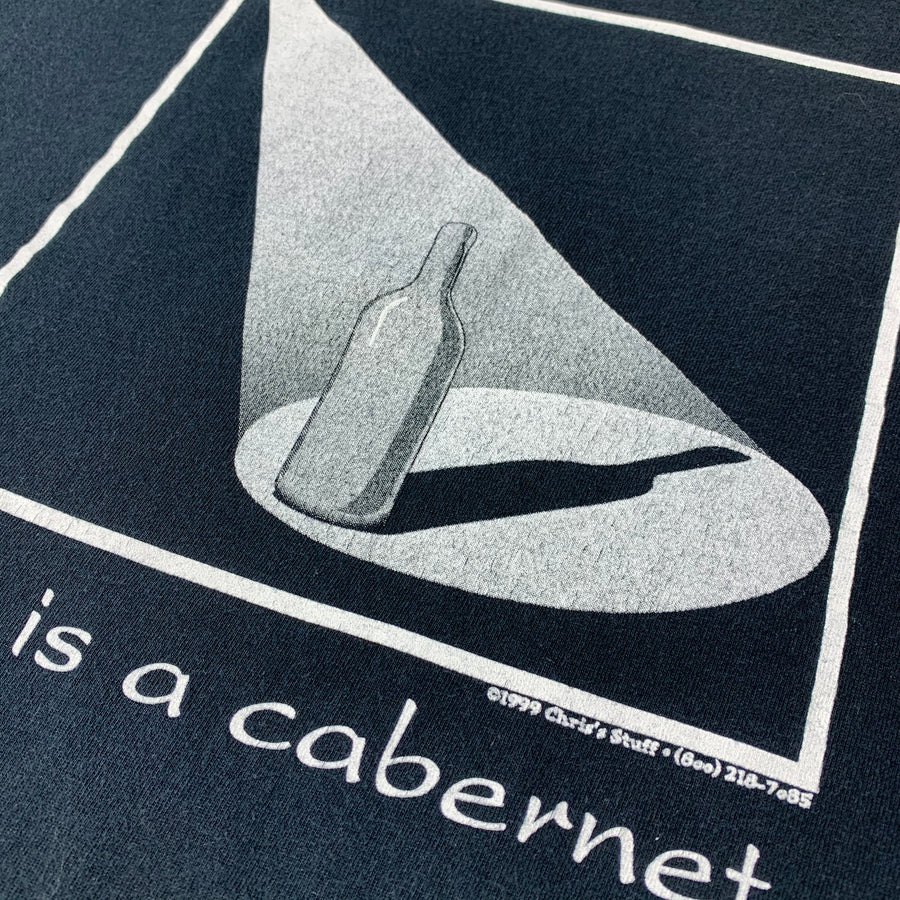 Late 90's 'Life Is A Cabernet' T-Shirt