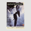 1979 William S. Burroughs 'Exterminator'