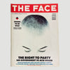 1990 The Face Magazine 'The Right To Party' Issue
