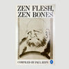 1987 Paul Reps 'Zen Flesh, Zen Bones'