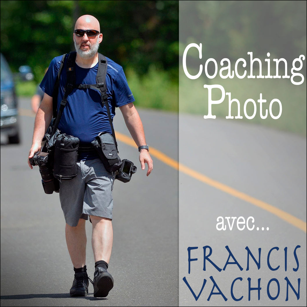 Coaching photo avec Francis Vachon
