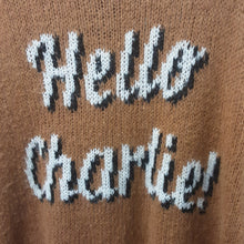 Load image into Gallery viewer, Brown 'Hello Charlie' knitted sweater