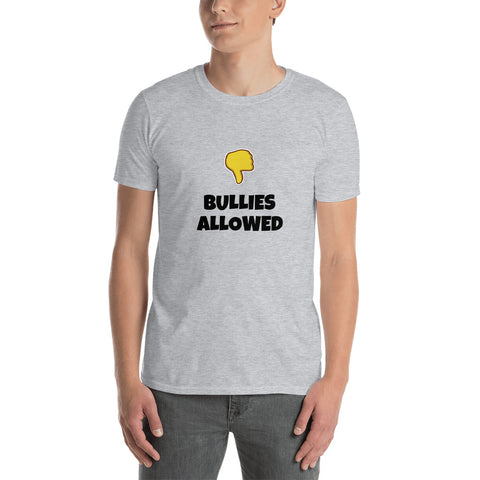 NO BULLIES ALLOWED Short-Sleeve Unisex T-Shirt