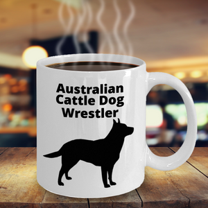 Australian Cattle Dog Wrestler 11oz. Coffee Cup With Coffee