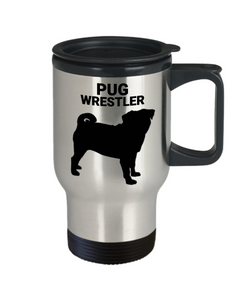 Pug Wrestler Insulated Travel Mug