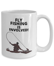 Fly Fishing Is Involved!
