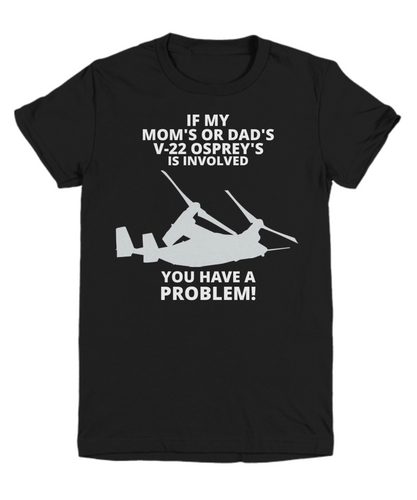 If My Mom's Or Dad's V-22 Is Involved Youth T-Shirt