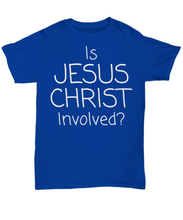 Is Jesus Christ Involved?