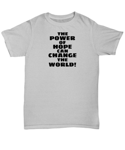 The Power Of Hope  Adult T-Shirt