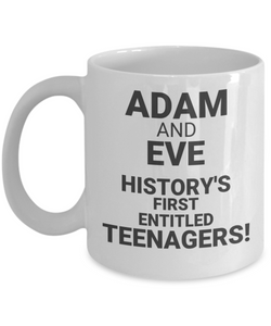 ADAM And EVE, History's First Entitled Teenagers! White Coffee Cups