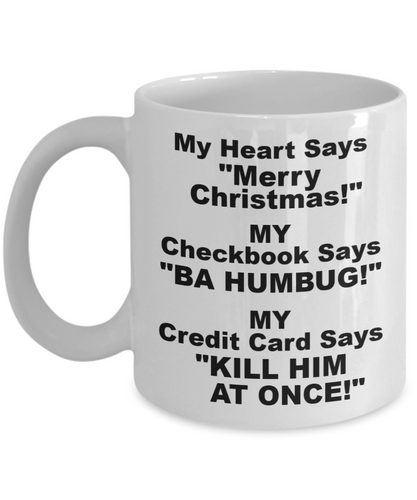 My Heart Says Merry Christmas! White Coffee Cups