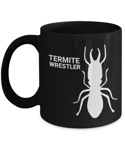 Termite Wrestler Black Coffee Cups