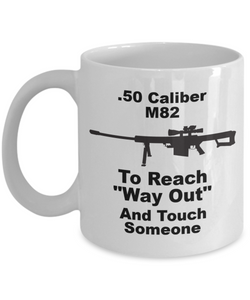 REACH WAY OUT And Touch Someone! ,M82, Coffee Cups