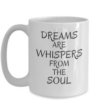 Dreams Are Whispers From The Soul