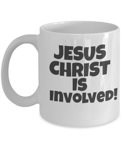 Jesus Christ is Involved Is