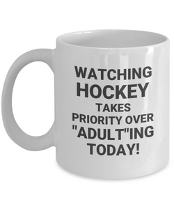 "Watching Hockey Takes Priority Over ""Adult""ing Today!"