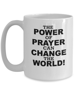 The Power Of Prayer White Coffee Cups