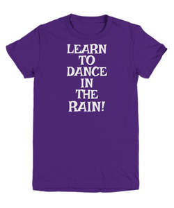 Learn To Dance In The Rain! White