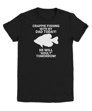 Crappie Fishing With My Dad Today Youth T-Shirt