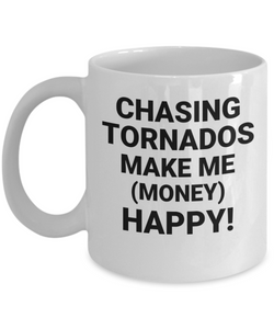 Chasing Tornadoes Makes Me (Money) Happy! CC