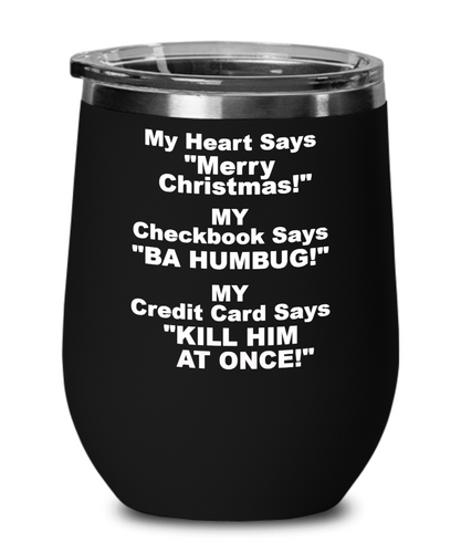 My Heart Says Merry Christmas Black Wine Glass