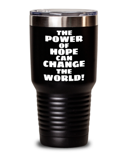 The Power Of Hope Black Tumblers