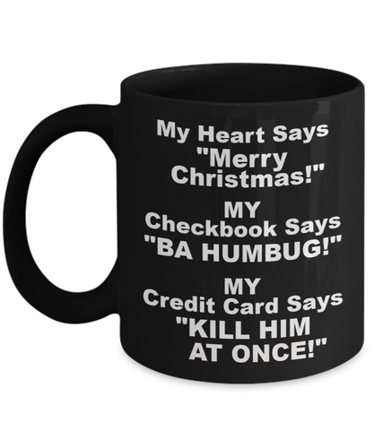My Heart Says Merry Christmas! Black Coffee Cups