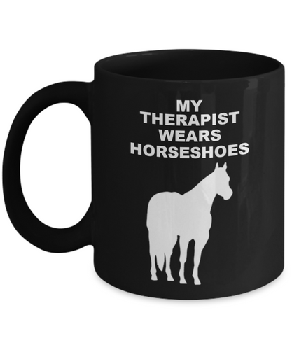 My Therapist Wears Horseshoes Black Ceramic Coffee Cups