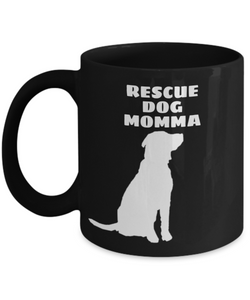 Rescue Dog Momma Black Coffee Cups