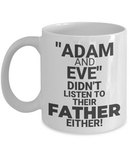 """Adam And Eve"" Didn't Listen To Their Father Either!"