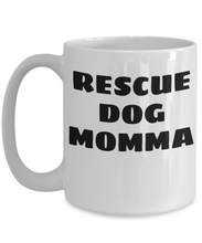Rescue Dog Momma White Coffee Cups