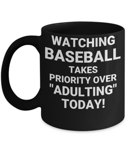 "WATCHING BASEBALL TAKES PRIORITY OVER ""ADULTING"" TODAY! CC BLACK"