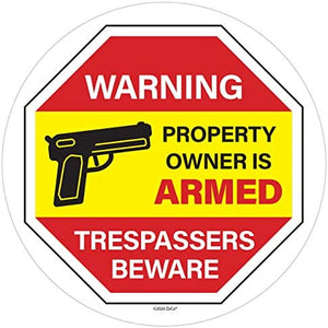 ZOCO The Owner of This Property is Armed Sign | Gun Sign | No Trespassing Sign | Warning Sticker | Vinyl Static Cling Decal | Inside Outside Removable | 6 inch.