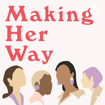 Making Her Way podcast: Founder Christine Mason on Serial Entrepreneurship