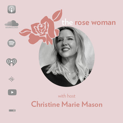 Intimate Wellness Company Rosebud Woman™ Launches the Rose Woman™ Podcast With Host Christine Marie Mason
