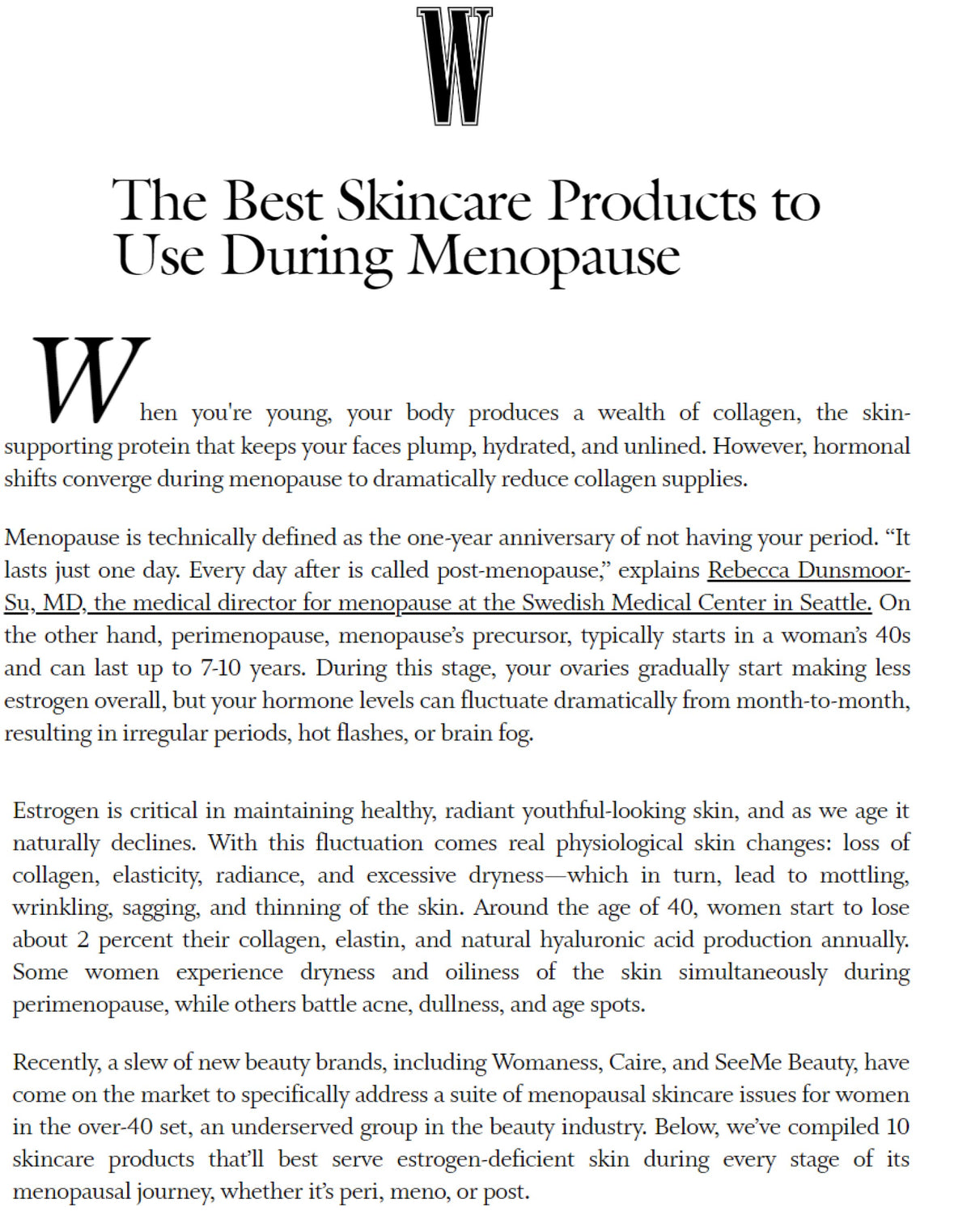W Magazine: The Best Skincare Products to Use During Menopause
