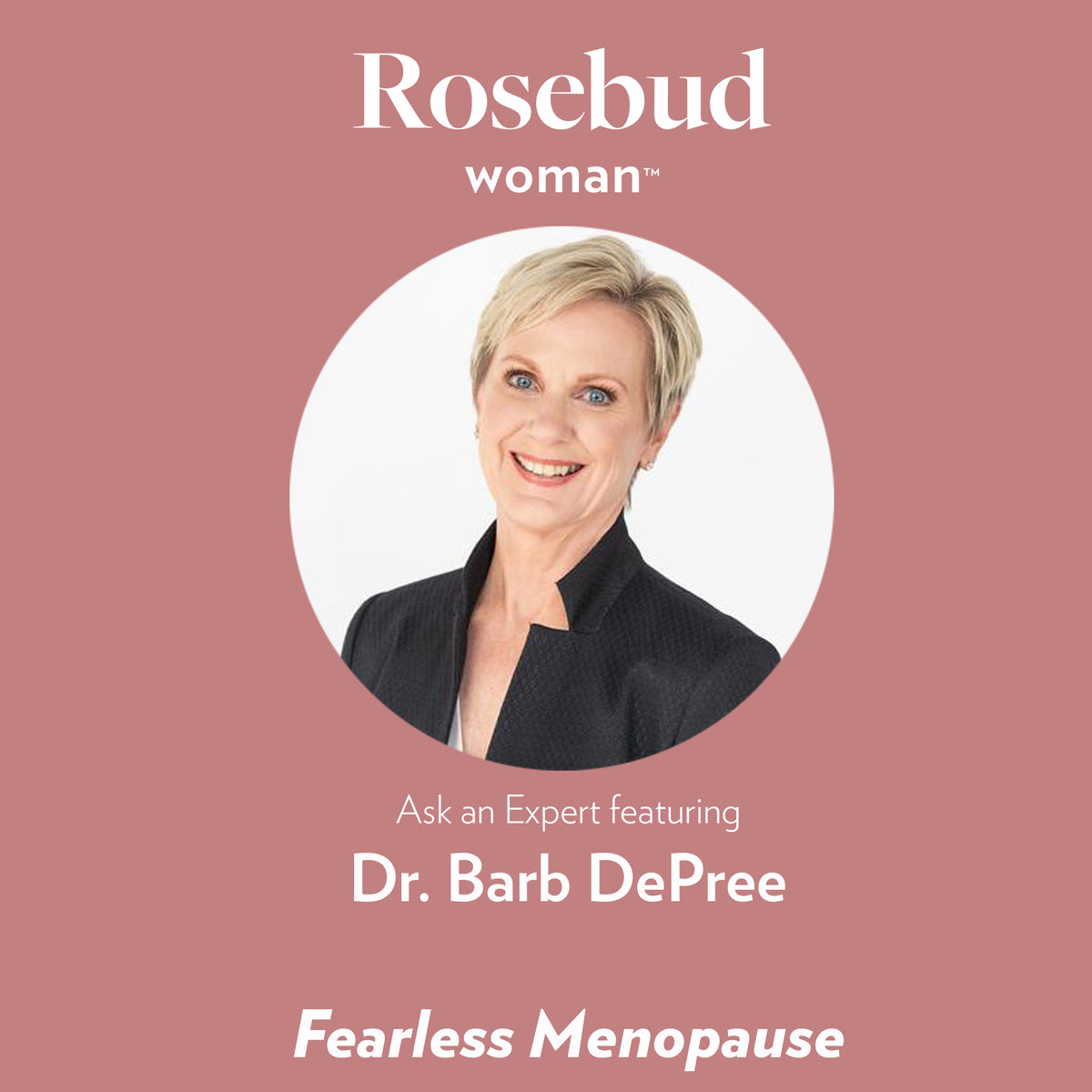 Fearless Menopause: An Interview with Dr. Barb DePree